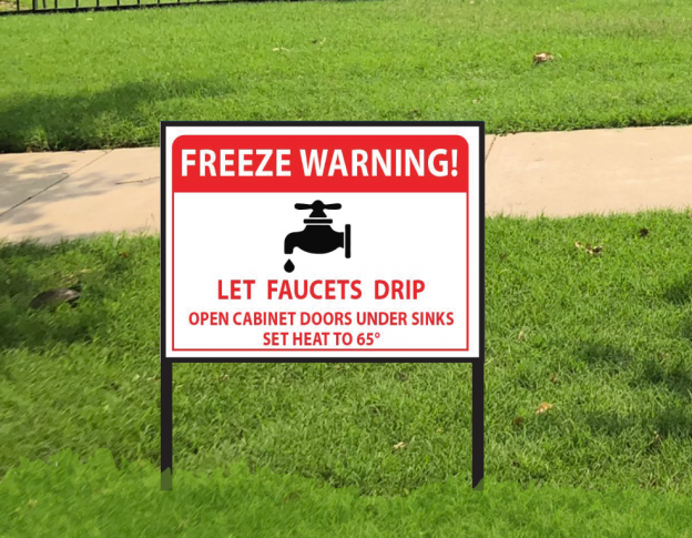 Custom freeze warning signs. Ready within 24 hours. 2